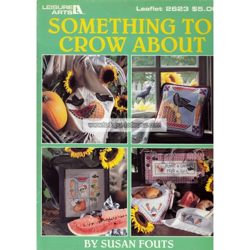 Algo de que Graznar Leisure Arts 2623 Something to Crow About