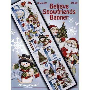Colgador Muñecos de Nieve Stoney Creek 483 Believe Snowfriends Banner
