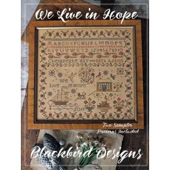 La Esperanza de un Nuevo Mundo Blackbird Designs 314 We Live in Hope