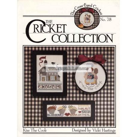 Besa a la Cocinera Cricket Collection 78 Kiss the Cook